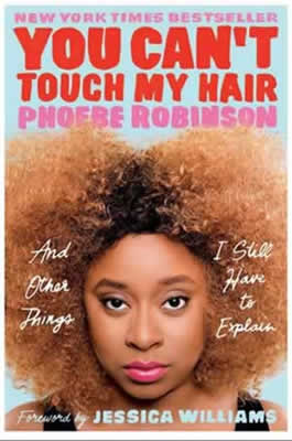 https://www.amazon.com/You-Cant-Touch-My-Hair/dp/0143129201/ref=sr_1_18?s=books&ie=UTF8&qid=1515847294&sr=1-18&keywords=black+Women+authors